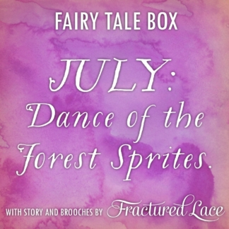 fairy tale brooch box july