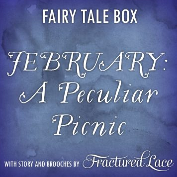 fairy tale brooch box feb 2019