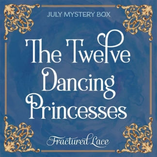 2020 July Mystery Box - the twelve dancing princesses.
